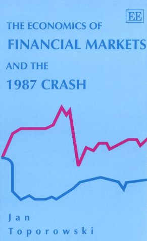 9781852789152: The Economics of Financial Markets and the 1987 Crash