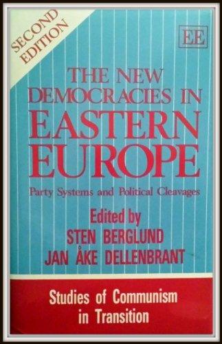 The New Democracies in Eastern Europe: Berglund, Sten (EDT)/ Dellenbrant, Jan Ake (EDT)