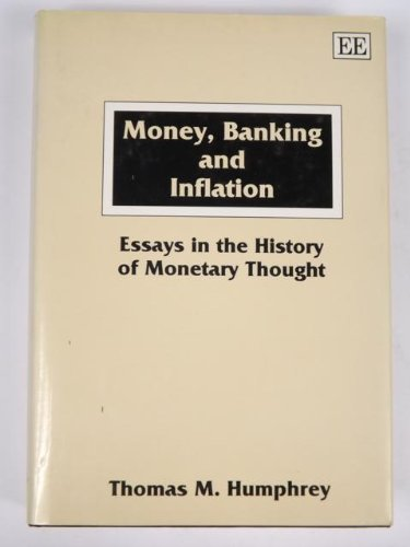 9781852789411: Money, Banking and Inflation: Essays in the History of Monetary Thought
