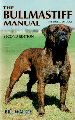 9781852790356: The Bullmastiff Manual (The World of Dogs)
