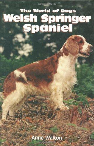 The Welsh Springer Spaniel (World of Dogs): Anne Walton