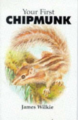 9781852791216: Your First Chipmunk (Your first series)