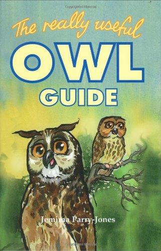 The Really Useful Owl Guide: Parry-Jones, J., Jones,