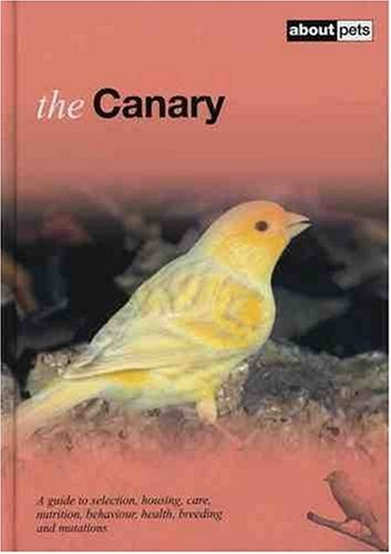 The Canary (About Pets): No author