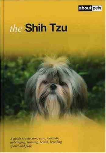 The Shih Tzu: About Pets