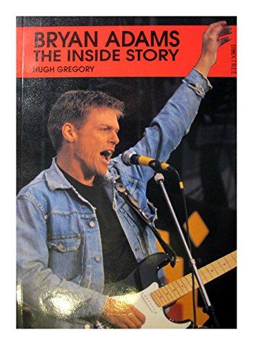 9781852831752: Bryan Adams: The Inside Story