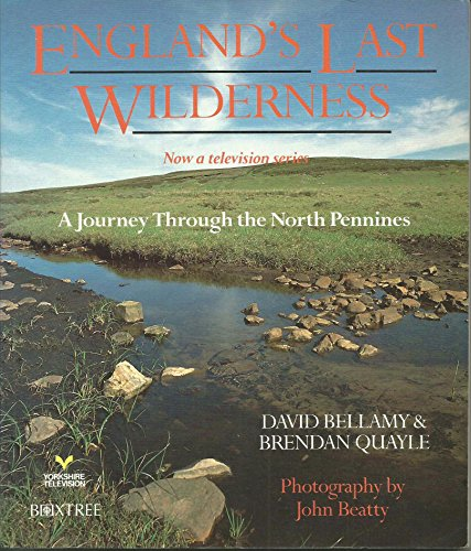 9781852831844: England's Last Wilderness: a Journey Through the North Pennines