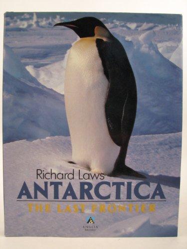 9781852832476: Antarctica the Last Frontier