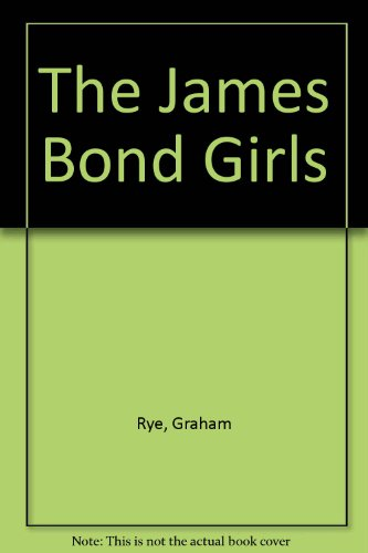 9781852832766: The James Bond Girls
