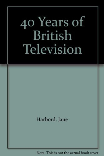 9781852834098: 40 Years of British Television