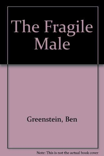 9781852835002: The Fragile Male