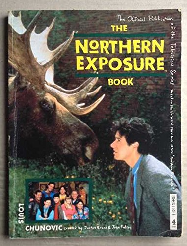 9781852835637: Northern Exposure Book (A Channel Four book)