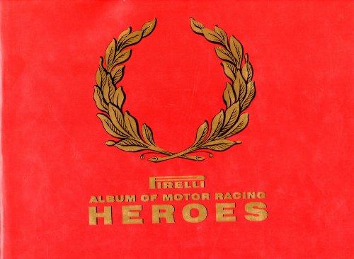 9781852837198: Pirelli Album of Motor Racing Heroes