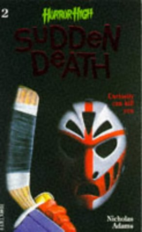 9781852838270: Sudden Death (Horror High S.)