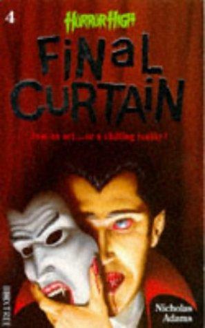 9781852838379: Final Curtain (Horror High S.)