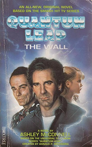 QUANTUM LEAP: THE WALL