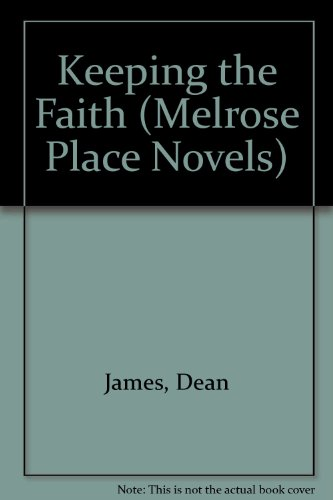 9781852838836: Keeping the Faith (Melrose Place Novels)