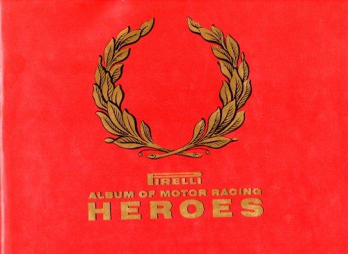 9781852838843: Pirelli Album of Motor Racing Heroes