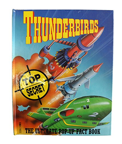 9781852838942: Thunderbirds: the Ultimate Pop-up Factbook