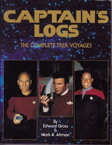 Captain's Logs: The Complete Trek Voyages: Edward Gross, Mark