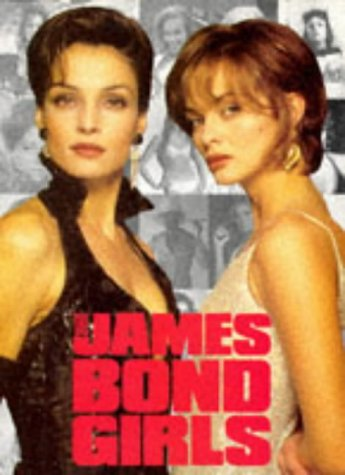 9781852839741: The James Bond Girls