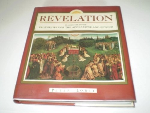 9781852839826: Revelation : St John the Divine prophecies for the apocalypse and beyond (Illustrated)