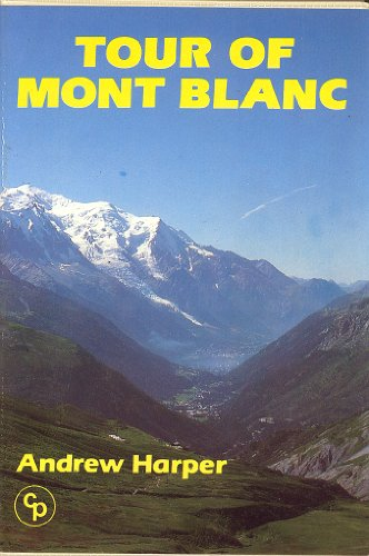 Tour of Mont Blanc (9781852840112) by Andrew Harper