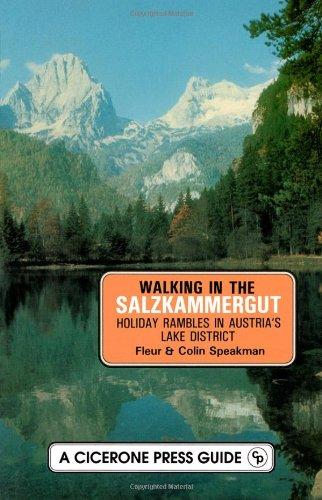 Walking in the Salzkammergut: Holiday Rambles in: Speakman, Colin