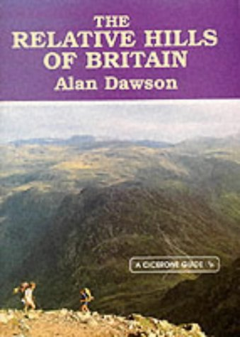 9781852840686: The Relative Hills of Britain: Mountains, Munros and Marilyns (A Cicerone guide)