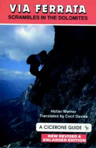 9781852840891: Via Ferrata: Scrambles in the Dolomites