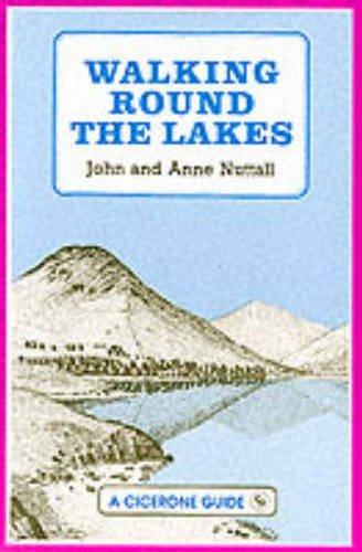Walking Round the Lakes: Nuttall, John, Nuttall,