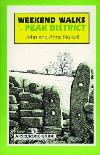 Weekend Walks in the Peak District: Nuttall, John, Nuttall,