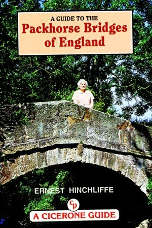A Guide to the Packhorse Bridges of England.
