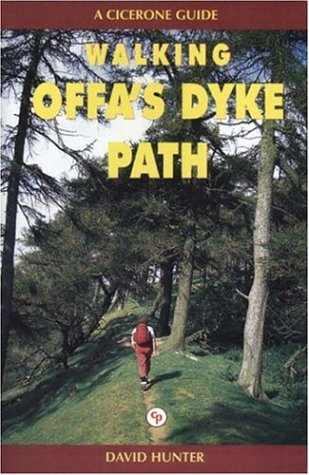 Walking Offa's Dyke Path: A Journey Through the Border Country of England and Wales (1852841605) by David Hunter; Vera Hunter