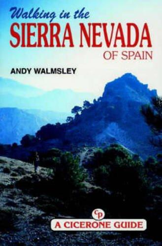 9781852841942: Walking in the Sierra Nevada (Spain) (Cicerone Guide)