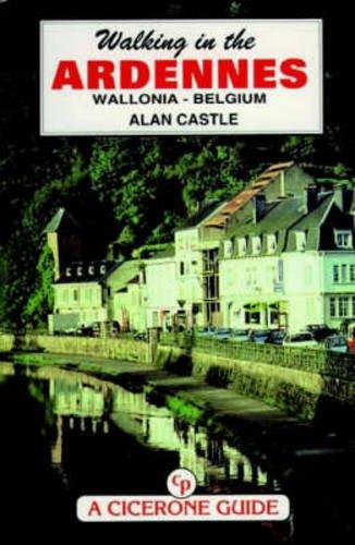 Walking in the Ardennes: Wallonia-Belgium: Castle, Alan