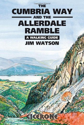 9781852842420: The Cumbria Way and the Allerdale Ramble: A Walking Guide (Cicerone Guide)