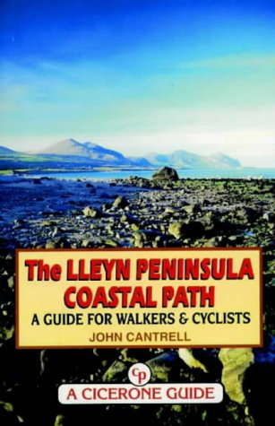9781852842529: The Lleyn Peninsula Coastal Path: A Guide for Walkers and Cyclists (Walking UK & Ireland)