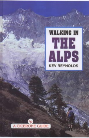 9781852842611: Walking in the Alps (Cicerone guide)