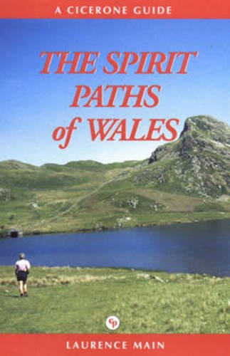 9781852842895: The Spirit Paths of Wales (Cicerone Guide)