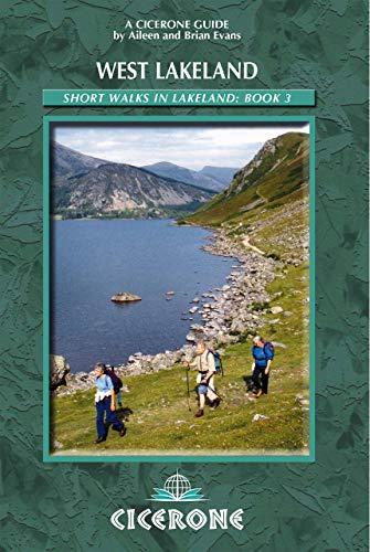 9781852843083: Short Walks in Lakeland Book 3: West Lakeland: West Lakeland Bk. 3 (Cicerone Guide)