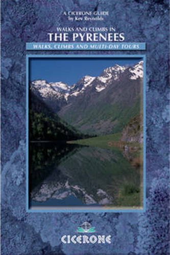 9781852843281: Walks and Climbs in the Pyrenees (Cicerone Mountain Walking)