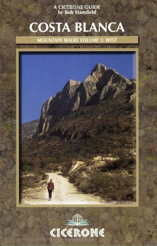 9781852843304: Costa Blanca Mountain Walks Volume 1: West (Cicerone Guide)