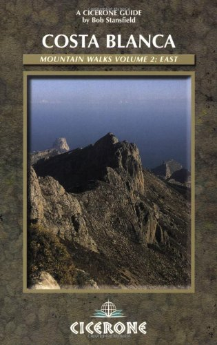 9781852843380: Costa Blanca Mountain Walks Volume 2: East (Cicerone International Walking)
