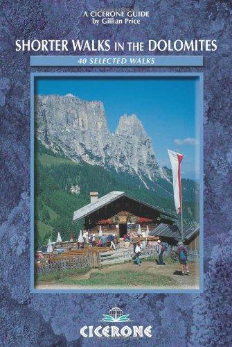 9781852843519: Shorter Walks in the Dolomites: 40 selected walks (Cicerone Mountain Walking)