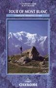 9781852843588: TOUR OF MONT BLANC 1E ING: A Complete Trekking Guide (Cicerone Mountain Walking)