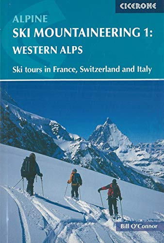 9781852843731: Alpine Ski Mountaineering Western Alps: Volume 1 (Cicerone Winter and Ski Mountaineering S)