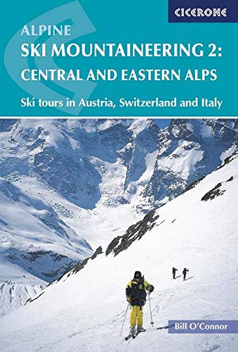 2: Alpine Ski Mountaineering: Central and Eastern