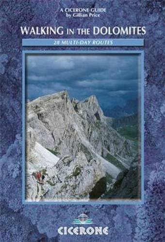 9781852843854: Walking in the Dolomites: 28 multi-day routes (Cicerone guides)
