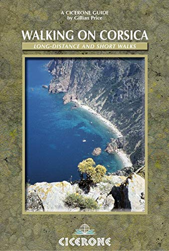 Walking on Corsica: Long-distance and Short Walks: Price, Gillian